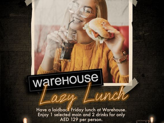 Lazy Lunch at Warehouse